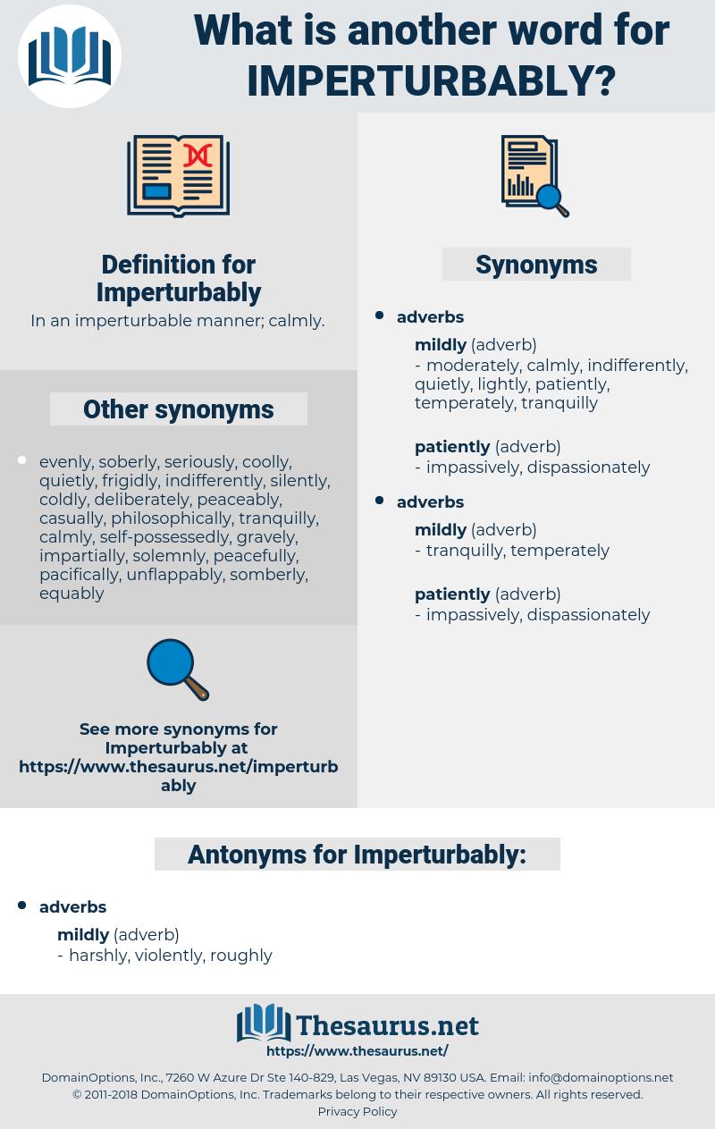 Imperturbably, synonym Imperturbably, another word for Imperturbably, words like Imperturbably, thesaurus Imperturbably