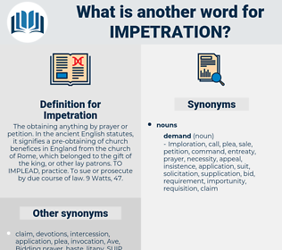 Impetration, synonym Impetration, another word for Impetration, words like Impetration, thesaurus Impetration