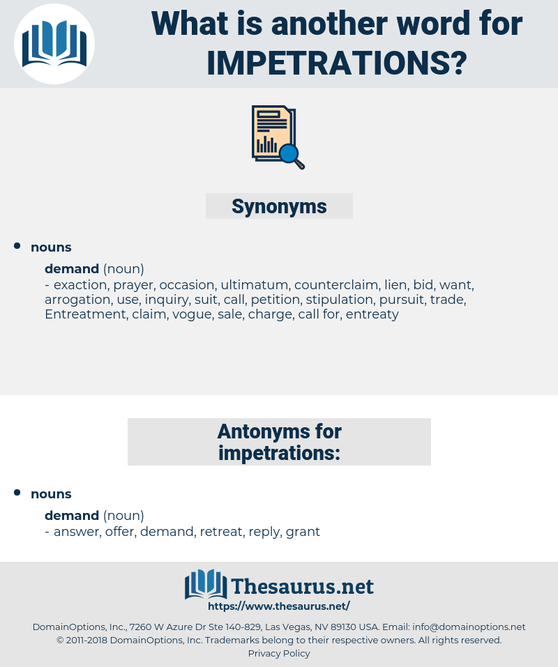 impetrations, synonym impetrations, another word for impetrations, words like impetrations, thesaurus impetrations
