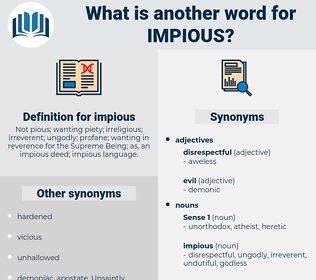 impious, synonym impious, another word for impious, words like impious, thesaurus impious