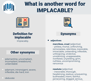implacable, synonym implacable, another word for implacable, words like implacable, thesaurus implacable