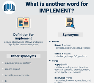implement, synonym implement, another word for implement, words like implement, thesaurus implement