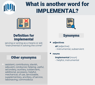 implemental, synonym implemental, another word for implemental, words like implemental, thesaurus implemental