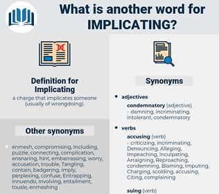 Implicating, synonym Implicating, another word for Implicating, words like Implicating, thesaurus Implicating