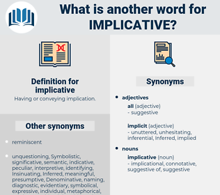 implicative, synonym implicative, another word for implicative, words like implicative, thesaurus implicative