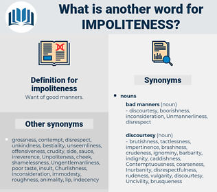 impoliteness, synonym impoliteness, another word for impoliteness, words like impoliteness, thesaurus impoliteness