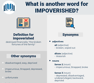 impoverished, synonym impoverished, another word for impoverished, words like impoverished, thesaurus impoverished