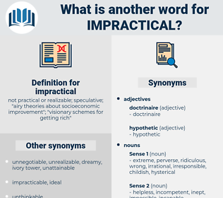 impractical, synonym impractical, another word for impractical, words like impractical, thesaurus impractical