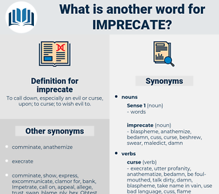 imprecate, synonym imprecate, another word for imprecate, words like imprecate, thesaurus imprecate