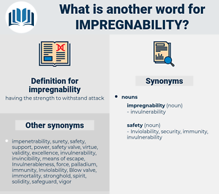 impregnability, synonym impregnability, another word for impregnability, words like impregnability, thesaurus impregnability