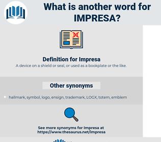 Impresa, synonym Impresa, another word for Impresa, words like Impresa, thesaurus Impresa