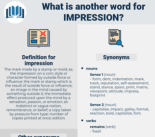 impression, synonym impression, another word for impression, words like impression, thesaurus impression