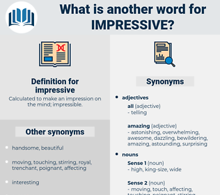 impressive, synonym impressive, another word for impressive, words like impressive, thesaurus impressive