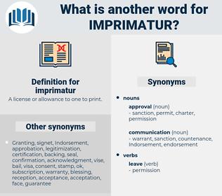 imprimatur, synonym imprimatur, another word for imprimatur, words like imprimatur, thesaurus imprimatur