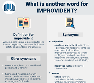 improvident, synonym improvident, another word for improvident, words like improvident, thesaurus improvident