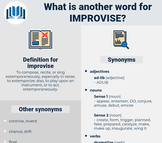improvise, synonym improvise, another word for improvise, words like improvise, thesaurus improvise