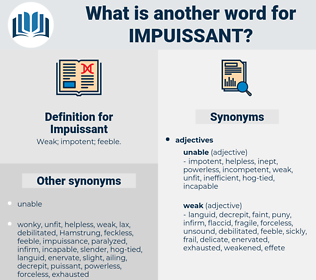 Impuissant, synonym Impuissant, another word for Impuissant, words like Impuissant, thesaurus Impuissant