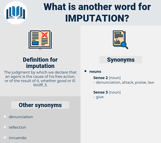imputation, synonym imputation, another word for imputation, words like imputation, thesaurus imputation