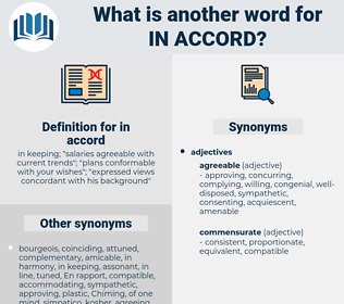 in accord, synonym in accord, another word for in accord, words like in accord, thesaurus in accord