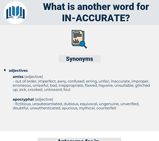 in accurate, synonym in accurate, another word for in accurate, words like in accurate, thesaurus in accurate