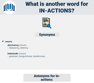 in actions, synonym in actions, another word for in actions, words like in actions, thesaurus in actions