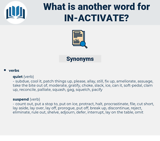 in activate, synonym in activate, another word for in activate, words like in activate, thesaurus in activate
