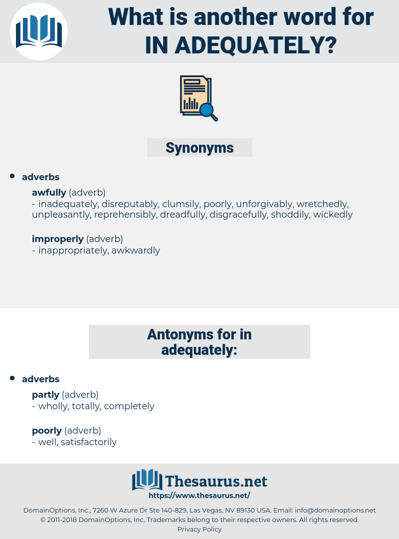 in adequately, synonym in adequately, another word for in adequately, words like in adequately, thesaurus in adequately