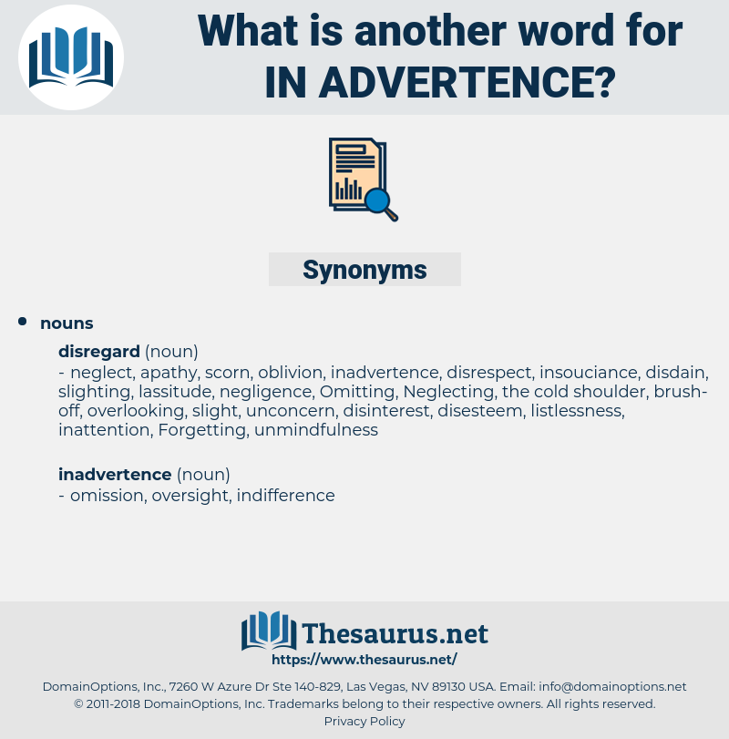 in-advertence, synonym in-advertence, another word for in-advertence, words like in-advertence, thesaurus in-advertence