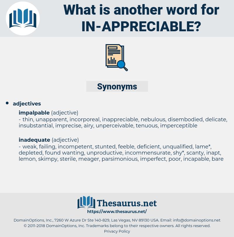 in appreciable, synonym in appreciable, another word for in appreciable, words like in appreciable, thesaurus in appreciable