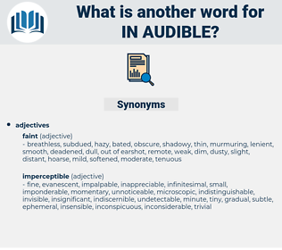 in audible, synonym in audible, another word for in audible, words like in audible, thesaurus in audible
