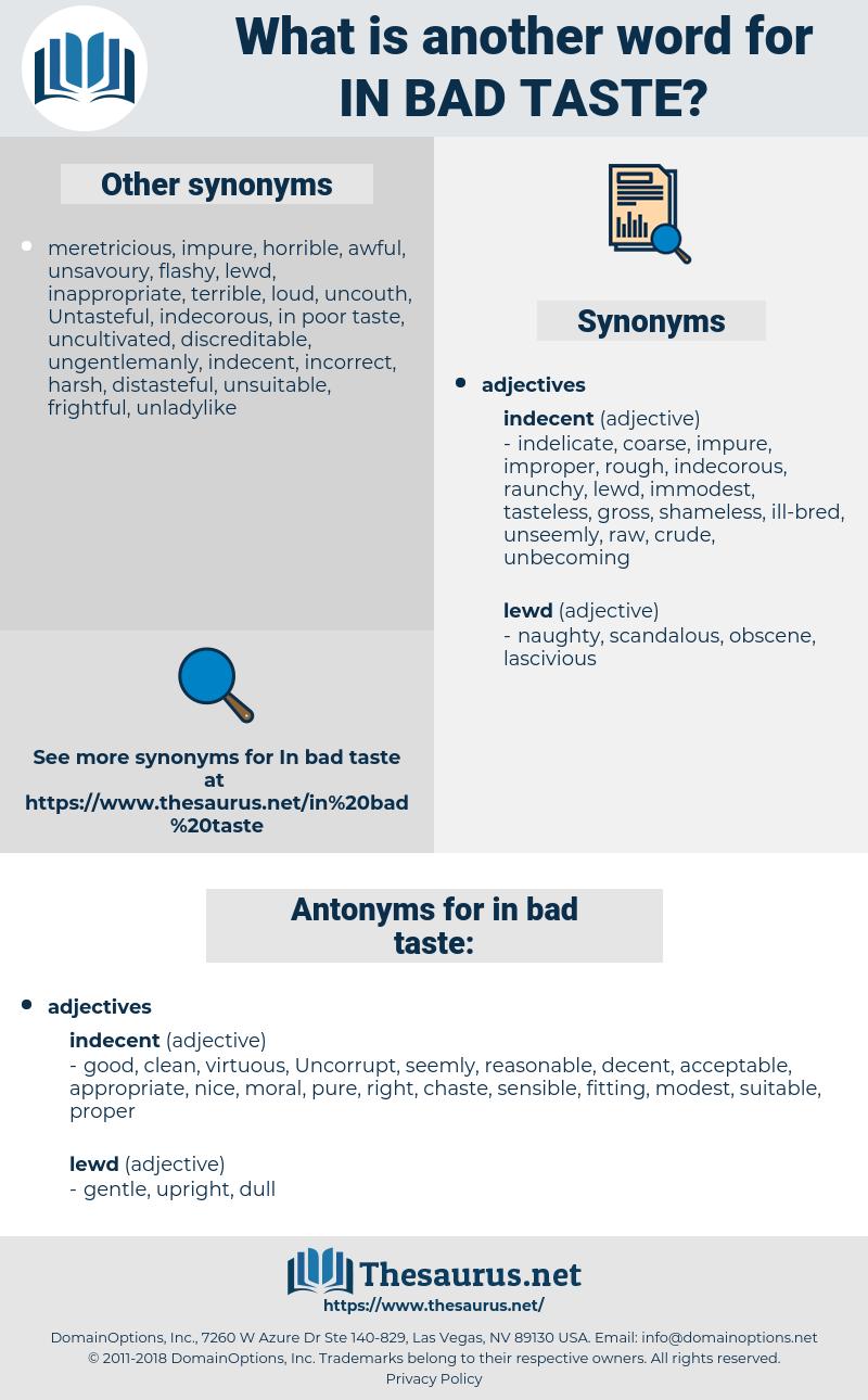 in bad taste, synonym in bad taste, another word for in bad taste, words like in bad taste, thesaurus in bad taste