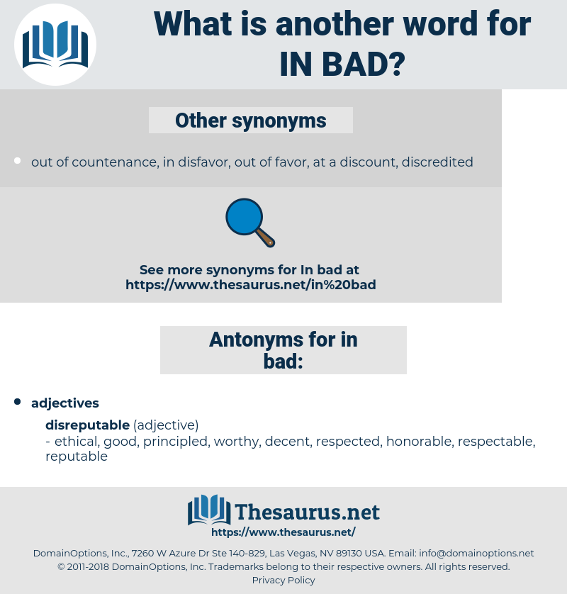 in bad, synonym in bad, another word for in bad, words like in bad, thesaurus in bad