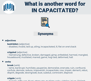 in-capacitated, synonym in-capacitated, another word for in-capacitated, words like in-capacitated, thesaurus in-capacitated