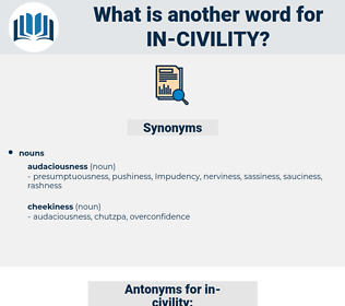 in-civility, synonym in-civility, another word for in-civility, words like in-civility, thesaurus in-civility