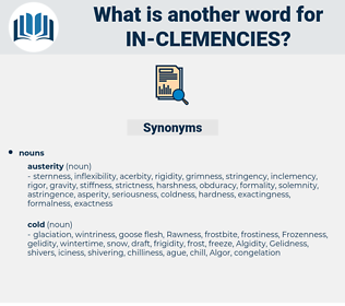 in-clemencies, synonym in-clemencies, another word for in-clemencies, words like in-clemencies, thesaurus in-clemencies