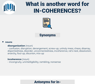 in coherences, synonym in coherences, another word for in coherences, words like in coherences, thesaurus in coherences