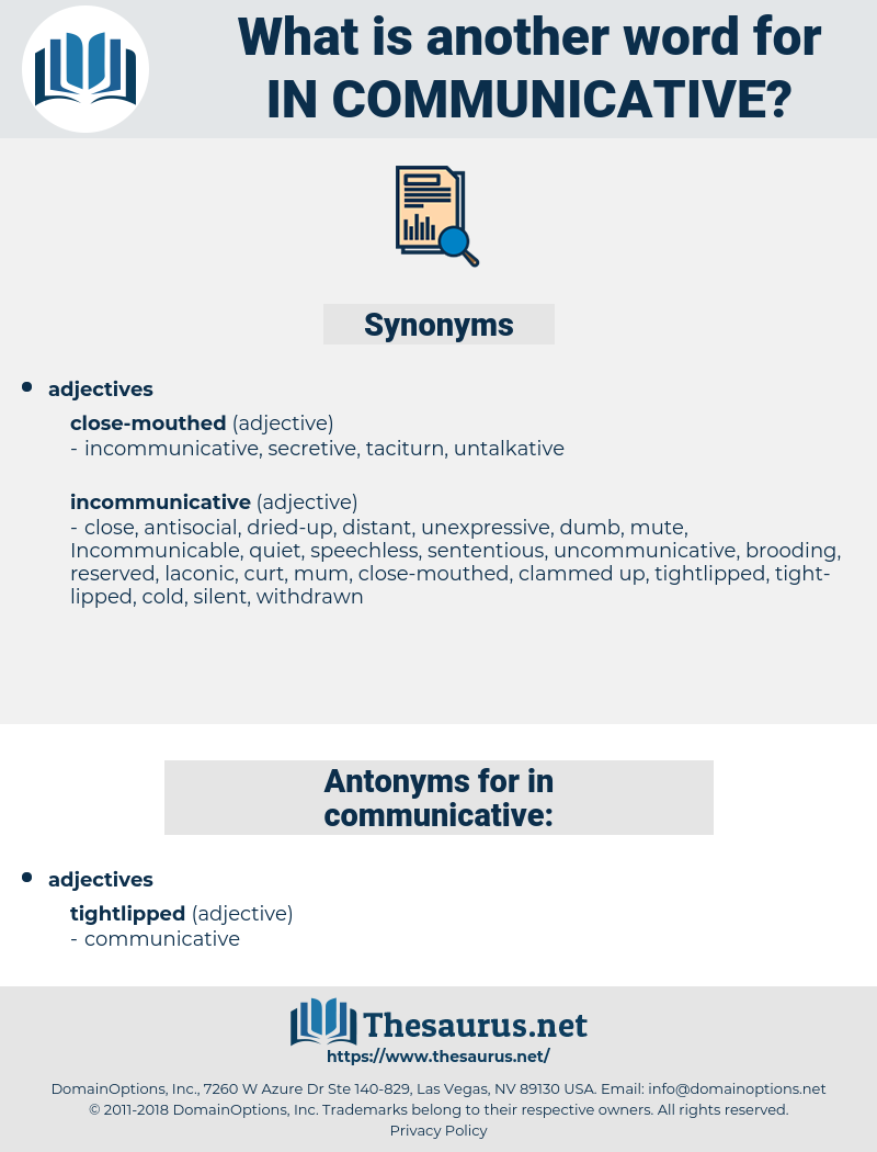 in-communicative, synonym in-communicative, another word for in-communicative, words like in-communicative, thesaurus in-communicative