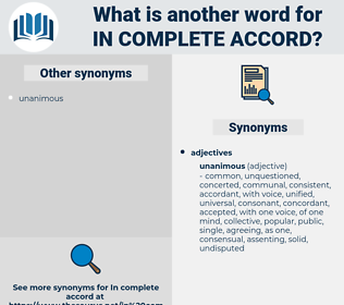in complete accord, synonym in complete accord, another word for in complete accord, words like in complete accord, thesaurus in complete accord