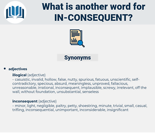 in consequent, synonym in consequent, another word for in consequent, words like in consequent, thesaurus in consequent