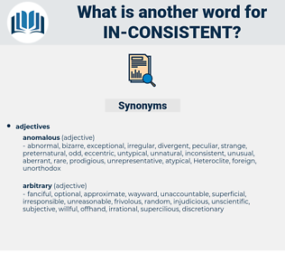 in consistent, synonym in consistent, another word for in consistent, words like in consistent, thesaurus in consistent
