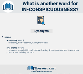 in-conspicuousness, synonym in-conspicuousness, another word for in-conspicuousness, words like in-conspicuousness, thesaurus in-conspicuousness
