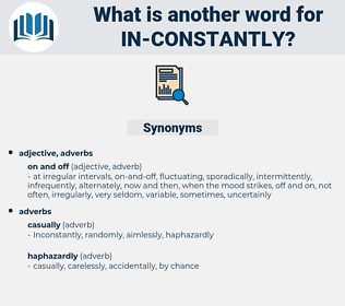 in constantly, synonym in constantly, another word for in constantly, words like in constantly, thesaurus in constantly