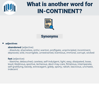 in-continent, synonym in-continent, another word for in-continent, words like in-continent, thesaurus in-continent