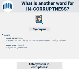 in corruptness, synonym in corruptness, another word for in corruptness, words like in corruptness, thesaurus in corruptness