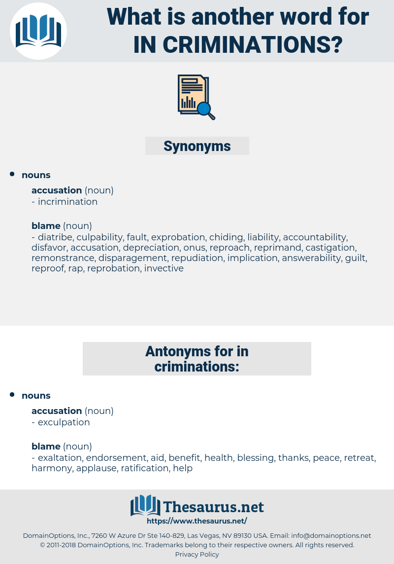 in-criminations, synonym in-criminations, another word for in-criminations, words like in-criminations, thesaurus in-criminations