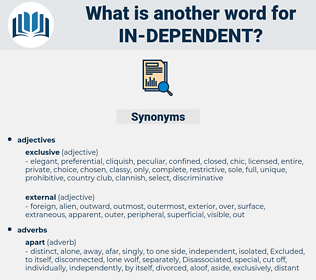 in-dependent, synonym in-dependent, another word for in-dependent, words like in-dependent, thesaurus in-dependent