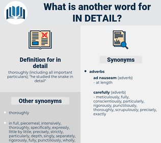 in detail, synonym in detail, another word for in detail, words like in detail, thesaurus in detail