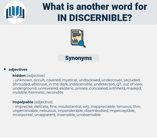 in-discernible, synonym in-discernible, another word for in-discernible, words like in-discernible, thesaurus in-discernible