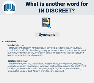 in discreet, synonym in discreet, another word for in discreet, words like in discreet, thesaurus in discreet
