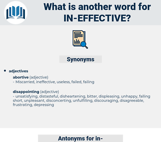 in effective, synonym in effective, another word for in effective, words like in effective, thesaurus in effective